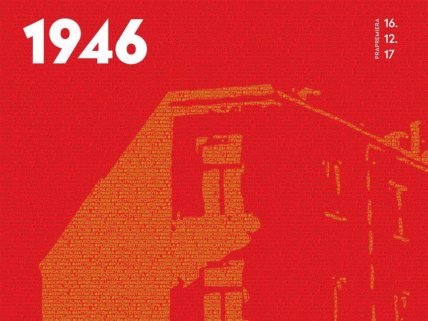 """Wokół spektaklu """"1946"""""""