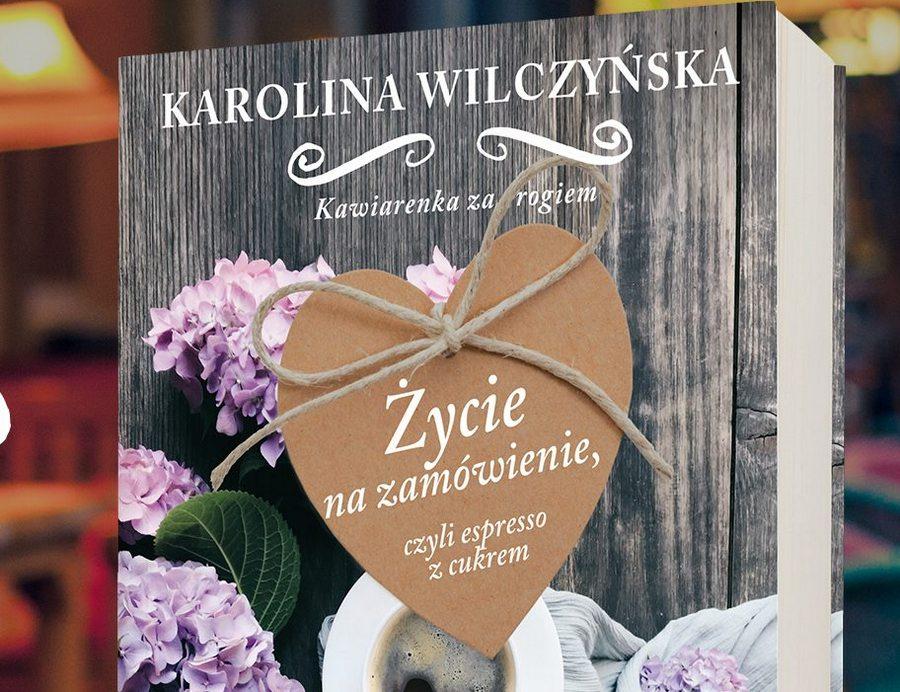 Kielczanka wydała nową książkę - Życie na zamówienie, czyli espresso z cukrem