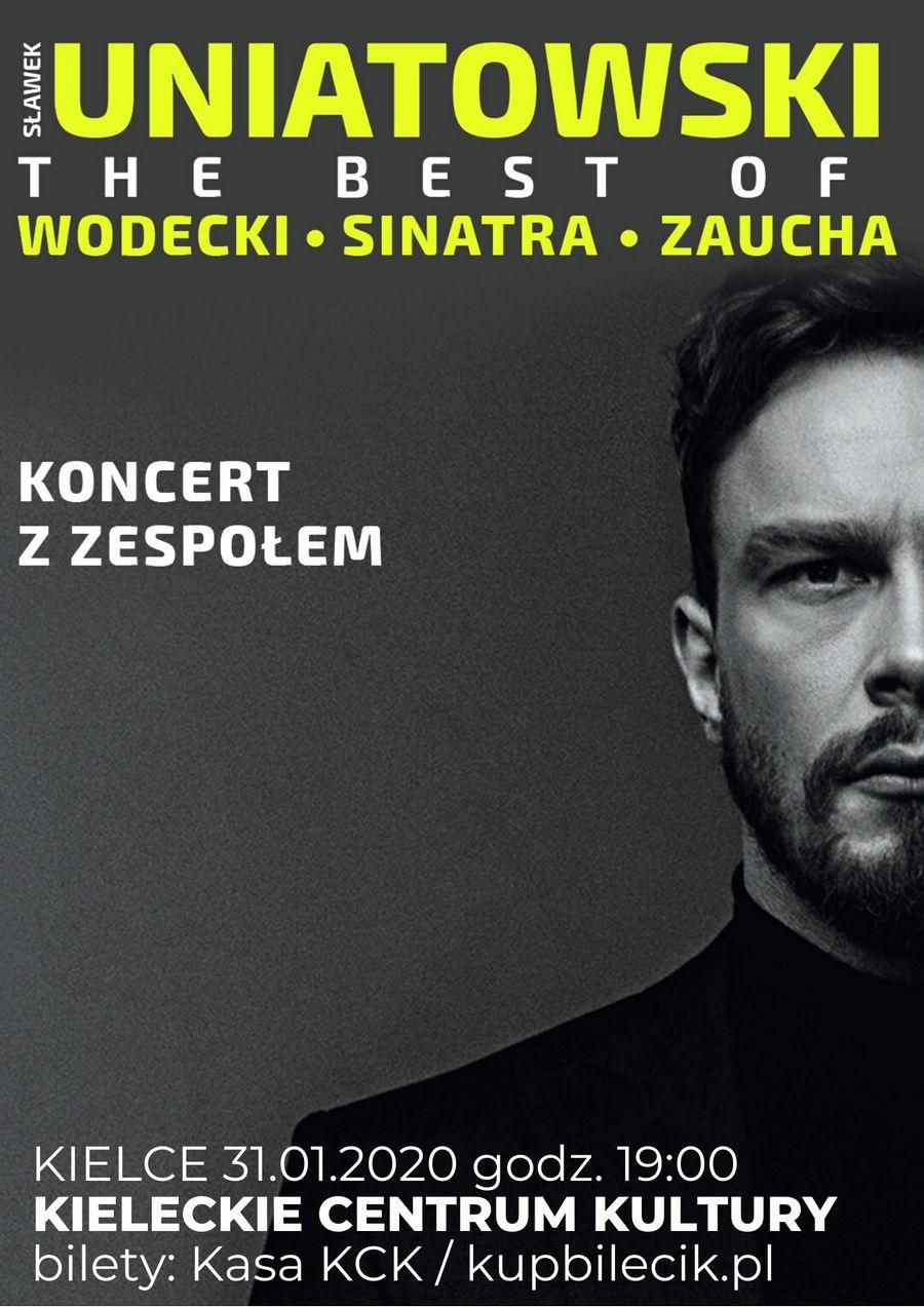 Koncert Sławek Uniatowski The Best Of w Kielcach