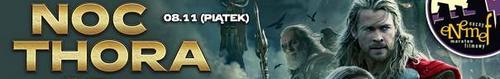 kielce kultura 8 listopada w Multikinie ENEMEF: Noc Thora 3D - wygraj bilety