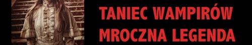 kielce kultura Taniec Wampirów - Mroczna Legenda