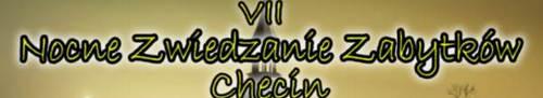 kielce wiadomości Nocne zwiedzanie zabytków Chęcin po raz siódmy