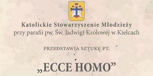 """kielce wiadomości """"Ecce Homo""""  w parafii Św. Jadwigi  Królowej w Kielcach"""