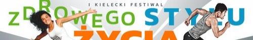 kielce wiadomości I Kielecki Festiwal Zdrowego Stylu Życia