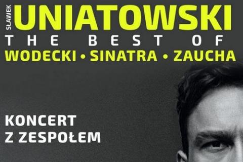 """kielce wiadomości  Koncert Sławek Uniatowski """"The Best Of"""" w Kielcach"""